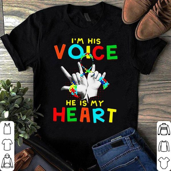 I'm voice he is my heart shirt