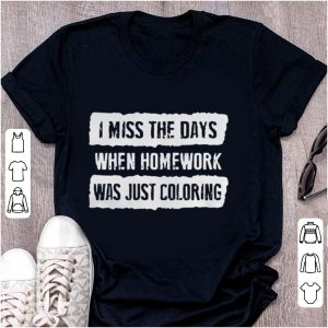 I mis the days when homework was just coloring shirt