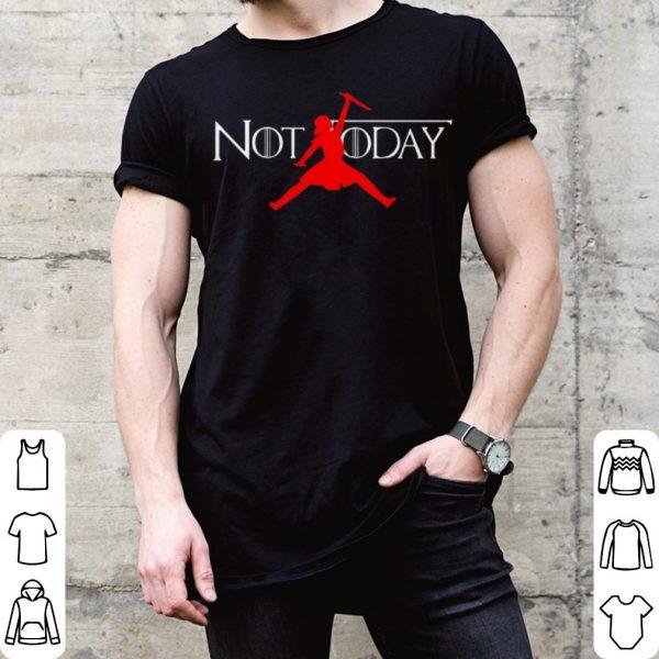 Arya Stark Air Jordan Not Today shirt