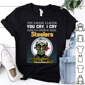 Jeff Dunham you laugh i laugh you offend my Pittsburgh Steelers i kill you shirt