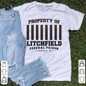 Property of litchfield federal prison litchfield New York shirt