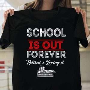 Retire Teacher shirt