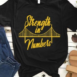 Strenght In Numbers Golden State Warriors shirt