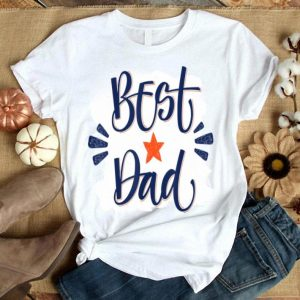 Best Dad Father's Day Shirt