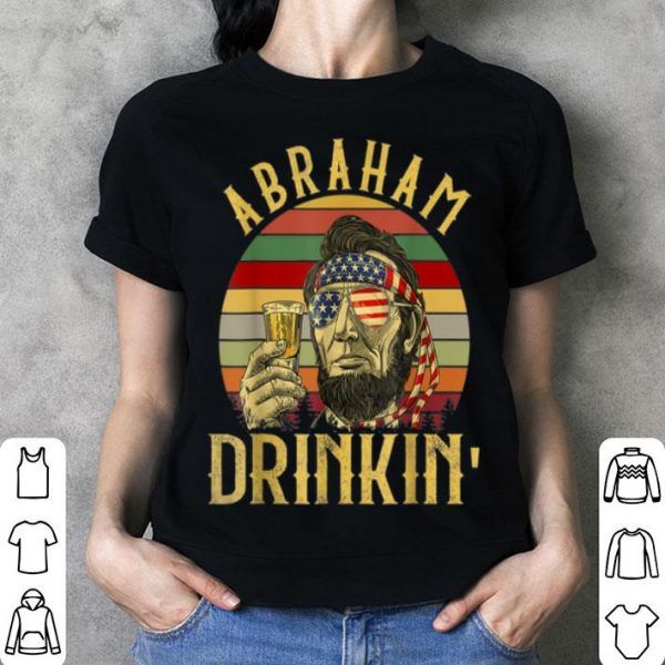 Vintage 4th of July Lincoln Abraham Drinkin' shirt