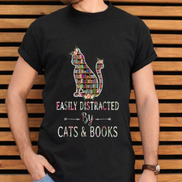 Cat Lover - Book Lover - Easily Distracted By Cat And Books shirt