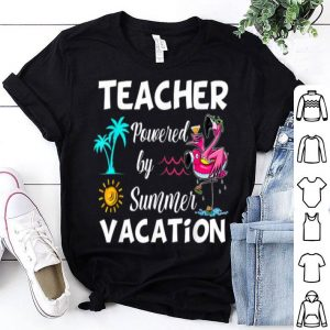 Flamingo Teacher Powered By Summer Vacations shirt