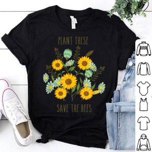Great Plant These Save The Bees Vintage Retro shirt