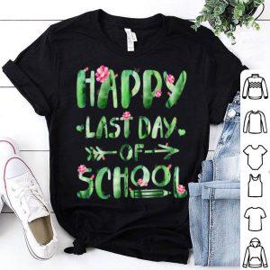 Happy Last Day Of School Cactus For School shirt