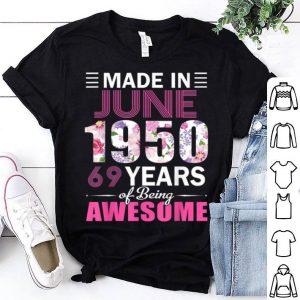 Made In June 1950 69th Birthday June Girl shirt