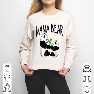 Mama Bear Cute Pandas Mothers Day By Scarebaby shirt