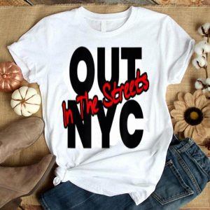Modern NYC Gay Pride LGBTQ Rights Out In The Streets shirt