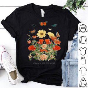 No Rain No Flowers Women shirt