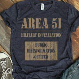 Public Disinformation Officer - Area 51 shirt