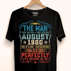 39th Birthday August 1980 Man Myth Legends shirt