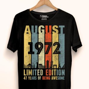 August 1972 Vintage 47th Birthday shirt