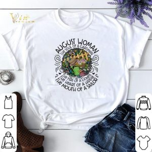 August woman the soul of a gardener the fire of a lioness shirt sweater