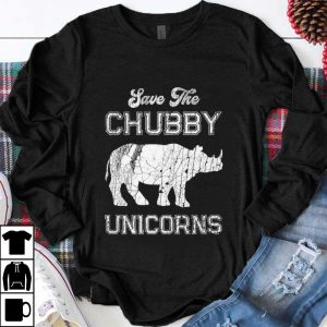 Awesome Save The Chubby Unicorns shirt