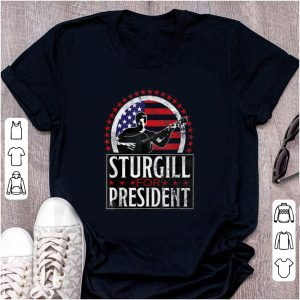 Awesome Sturgill For President American Flag shirt