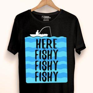 Here Fishy Fishy Fishy Fishing Gear Premium shirt