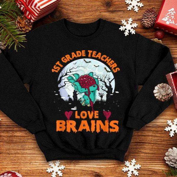 Hot 1st Grade Teachers Love Brains Halloween School Gifts shirt