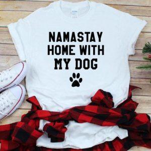 Nice Mamastay Home With My Dog shirt