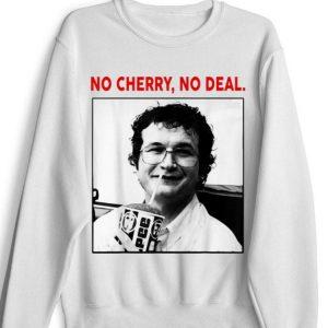 Nice No Cherry No Deal Alexei Stranger Things shirt