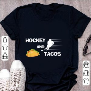 Original Hockey And tacos Sport shirt