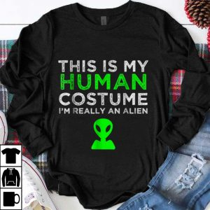 Premium This Is My Human Costume I'm really An Alien shirt