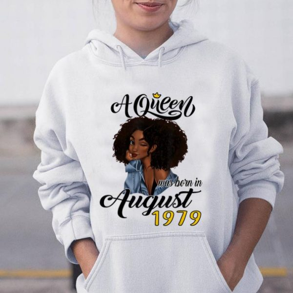 Pretty A Queen Was Born In August 1979 shirt