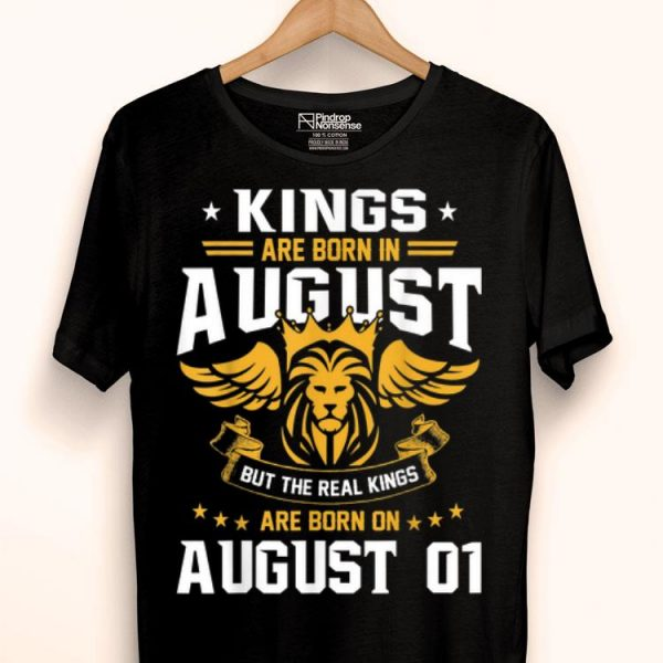 Real Kings Are Born On August 1st Birthday shirt