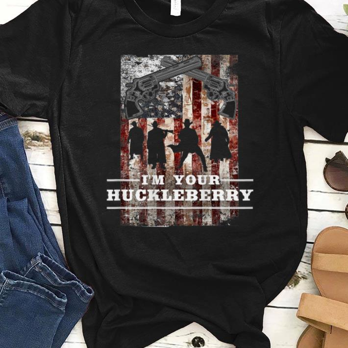Top I m your Huckleberry American Flag Revolver shirt 1 - Top I'm your Huckleberry American Flag Revolver shirt