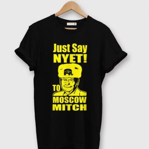 Top Just Say Nyet To Moscow Mitch McConnell 2020 shirt