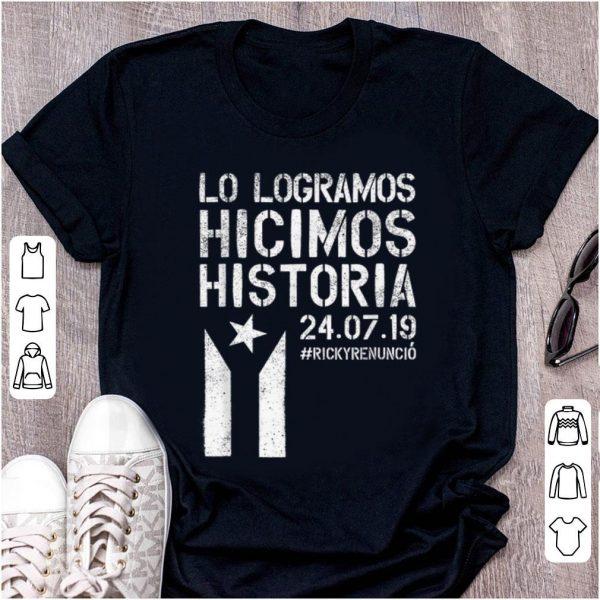 Top Lo Logramos Hicimos Historia Puerto Rico Flag shirt