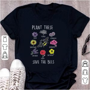 Top Plant These Save Bees Beekeeper Apiarist shirt