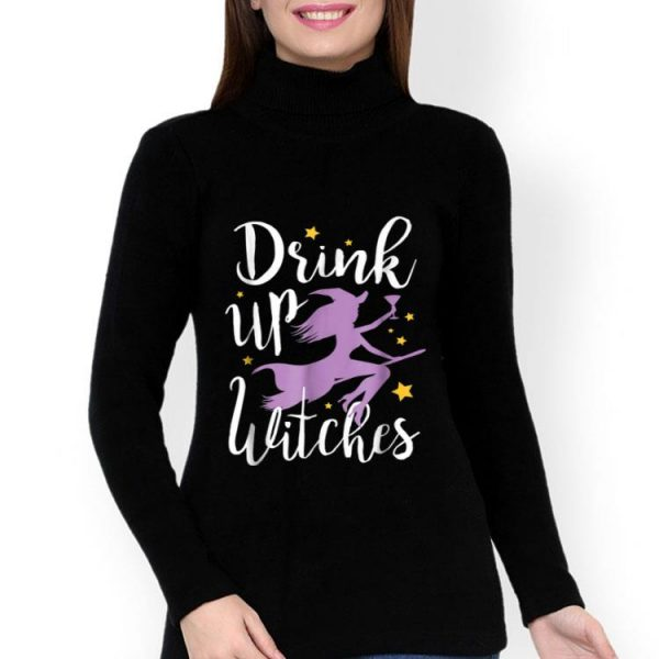 Drink Up Witches For Halloween Drinking shirt