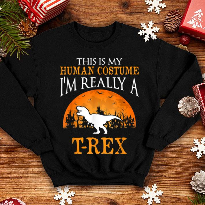 I M Really A T Rex Dinosaur Halloween Party Costume Shirt Hoodie Sweater Longsleeve T Shirt