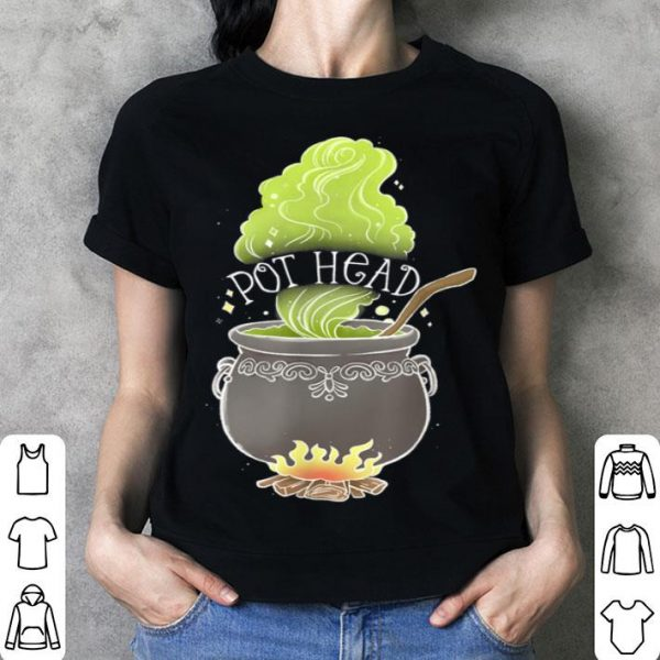 Pot Head Funny Witch Cauldron Adult Halloween Marijuana Weed shirt