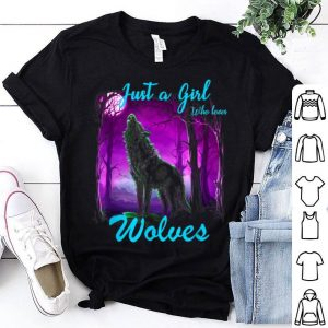 Top Just a Girl Who Loves wolves - Wolf for Girls Women shirt
