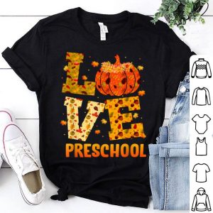 Pretty Thankful LOVE Preschool Teacher Thanksgiving Gift Pumpkin shirt