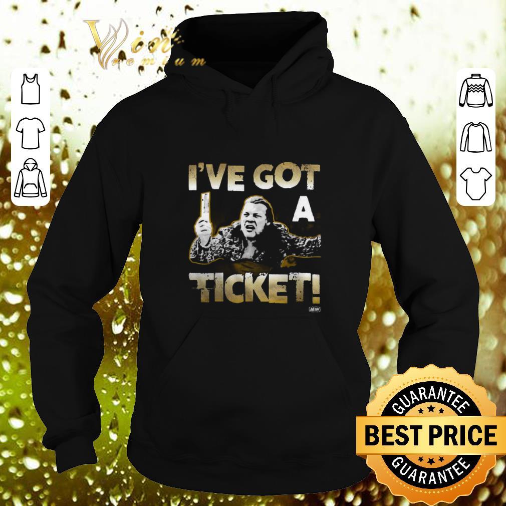 Funny Chris Jericho I ve got a ticket shirt 4 - Funny Chris Jericho I've got a ticket shirt