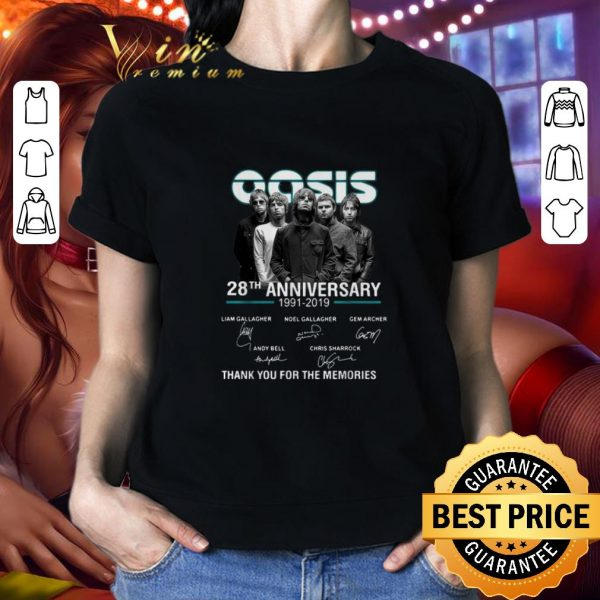 Funny Oasis 28th anniversary 1991-2019 thank you for the memories shirt