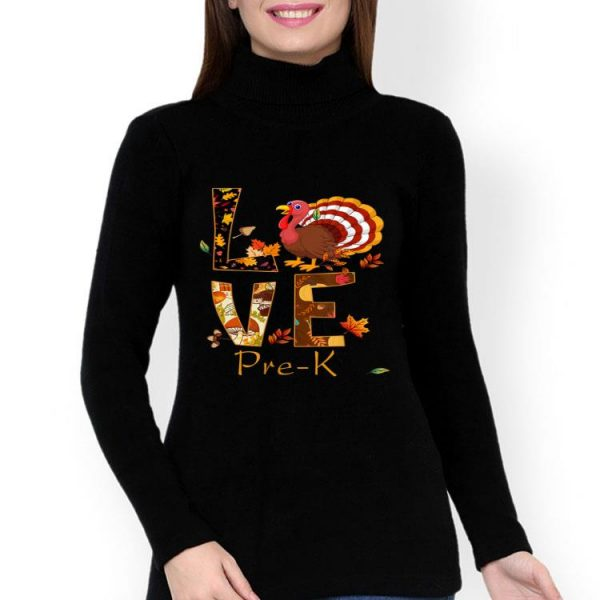 Official LOVE Pre K Turkeys Flipflops Teacher Life Thanksgiving shirt
