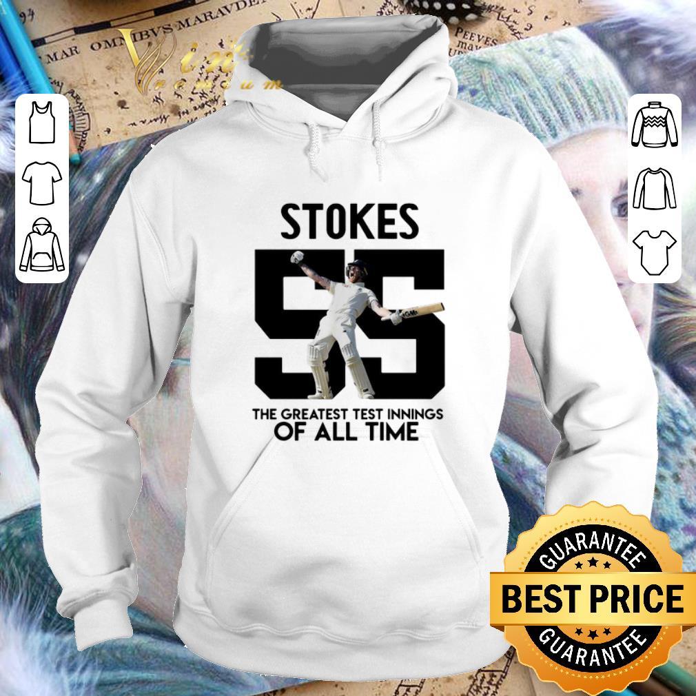 Premium Stokes 55 the greatest test innings of all time shirt 4 - Premium Stokes 55 the greatest test innings of all time shirt