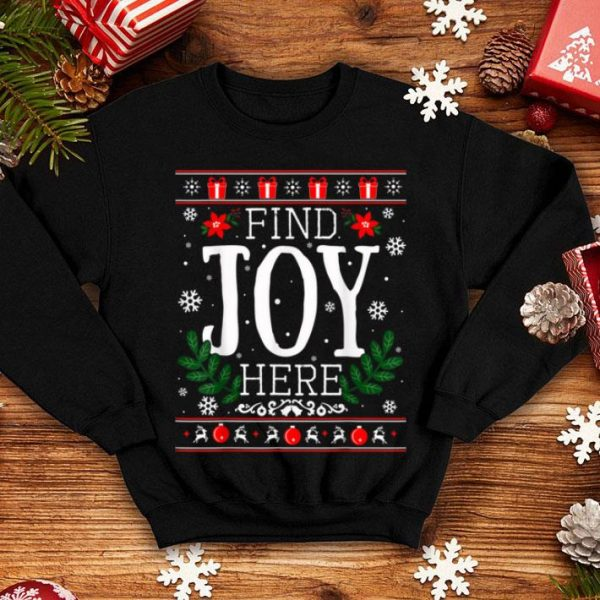 Beautiful Find Joy Here Winter Christmas Ugly sweater