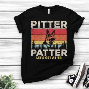 Pitter Patter Let's Get At'er German Shepherd Vintage shirt