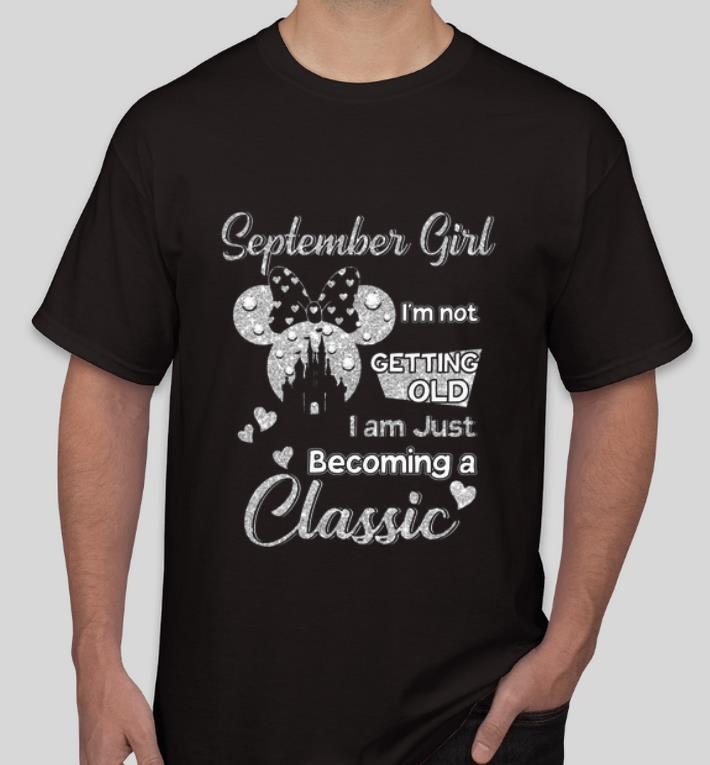 Official Diamond Minnie Mouse September Girl I m Not Getting Old I Am Just Becoming A Classic shirt 4 - Official Diamond Minnie Mouse September Girl I'm Not Getting Old I Am Just Becoming A Classic shirt