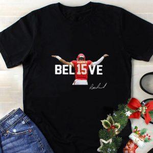 Premium Patrick Mahomes 15 Believe Signature Kansas City Chiefs shirt