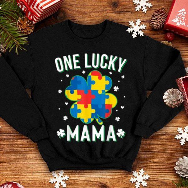 Beautiful Autism St Patricks Day One Lucky Mama Mom Irish Gift shirt