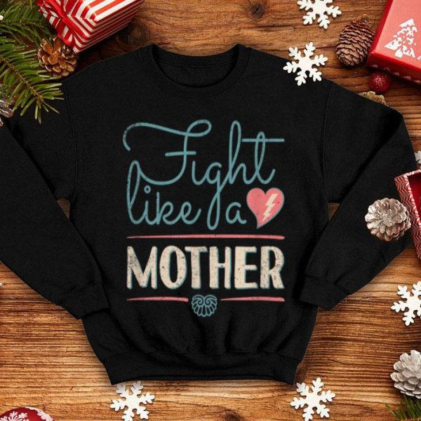Beautiful Fight Like A Mother Distressed Mom Birthday Gifts #1 shirt